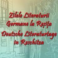 28. Auflage der Deutschen Literaturtage in Reschitza